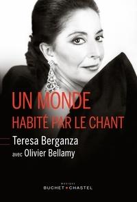 Teresa Berganza et Olivier Bellamy - Un monde habité par le chant.