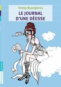 Teresa Buongiorno - Le journal d'une déesse.