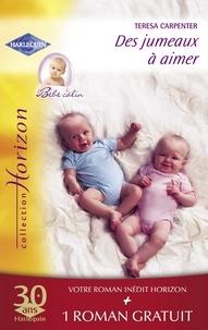 Teresa Carpenter et Shannon Waverly - Des jumeaux à aimer - Idylle aux Bahamas (Harlequin Horizon).