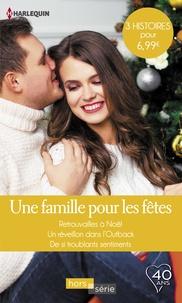 Teresa Carpenter et Michelle Douglas - Une famille pour les fêtes - Retrouvailles à Noël - Un réveillon dans l'Outback - De si troublants sentiments.