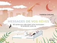 Teresa Cheung et Harriet Lee-Merrion - Messages de vos rêves - 60 cartes pour décrypter votre inconscient et améliorer votre vie.