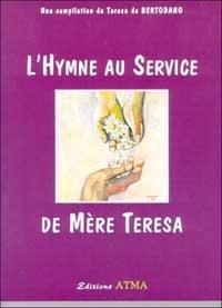 Teresa de Bertodano - L'hymne au service de Mère Teresa.