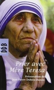 Teresa de calcutta Mère - Prier avec Mère Teresa.