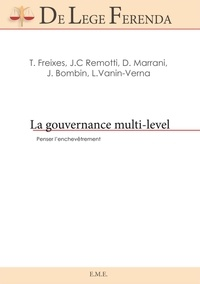Teresa Freixes et José Carlos Remotti - La gouvernance multi-level - Penser l'enchevêtrement.