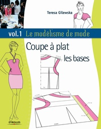 Le modélisme de mode - Teresa Gilewska - 9782212045789 - 26,99 €