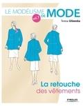 Teresa Gilewska - Le modélisme de mode - Tome 7, La retouche des vêtements.