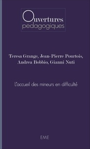 Teresa Grange et Jean-Pierre Pourtois - L'accueil des mineurs en difficulté.