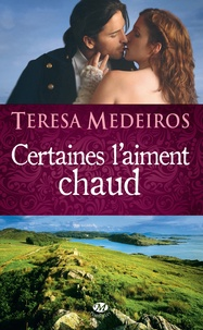 Teresa Medeiros - Certaines l'aiment chaud.