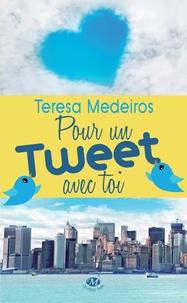 Teresa Medeiros - Pour un tweet avec toi.