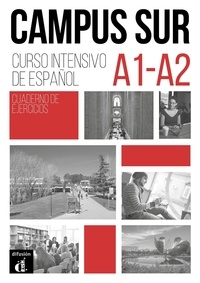 Teresa Moreno et Pilar Salamanca - Campus Sur A1-A2 - Cuaderno de ejercicios. 1 CD audio MP3