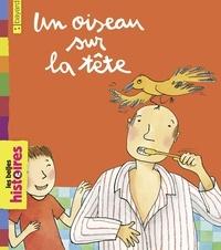 Teresa Novoa et Claude Prothée - Un oiseau sur la tête.