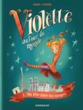 Teresa Radice et Stefano Turconi - Violette autour du monde Tome 1 : Ma tête dans les nuages.