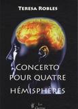 Teresa Robles - Concerto pour quatre hémisphères.