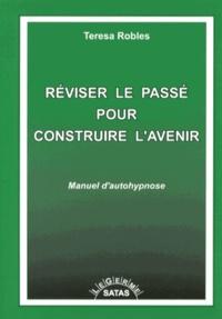 Goodtastepolice.fr Réviser le passé pour construire l'avenir - Manuel d'autohypnose Image