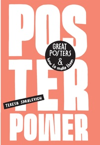 Teresa Sdralevich - Poster power : great posters and how to make them.