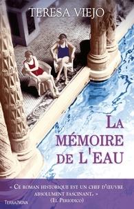 Teresa Viejo - La mémoire de l'eau.
