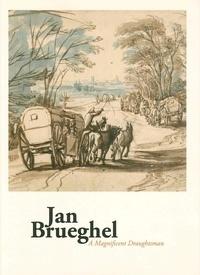 Terez Gerszi et Louisa Wood Ruby - Jan Brueghel - A Magnificent Draughtsman.
