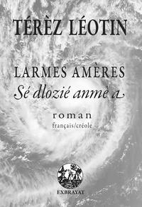 Térèz Léotin - Larmes amères.