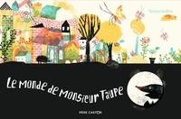 Tereza Sediva - Le monde de Monsieur Taupe.