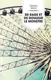 Terézia Mora et Françoise Toraille - De rage et de douleur le monstre.
