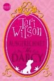 Teri Wilson - Ausgerechnet Mr Darcy.