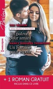Teri Wilson et Nancy Robards Thompson - Un patron pour amant - Un Fortune pour espoir - Le sourire d'une enfant.