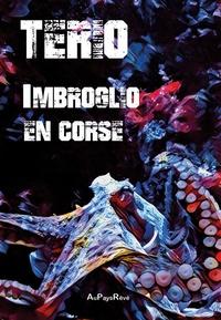 Tério - Imbroglio en Corse.