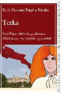Terka - Gelöbnis eines ungarischen Mädchens. Entwicklungsroman..