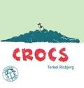 Terkel Risbjerg - Crocs.