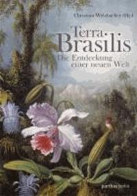 Terra Brasilis - Die Entdeckung der neuen Welt.