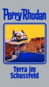 Terra im Schussfeld - Perry Rhodan Band 123.