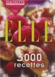Hachette Multimédia - Elle - 3000 recettes.