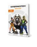 Terra Winters et  Blizzard Entertainement - Guide officiel Overwatch - Introduction à l'univers du jeu.