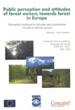 Terrasson - Public perception and attitudes of forest owners towards forest in Europe - Commentaires et synthèses du groupe de travail COST E3-WG1, 1994-1998.