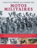 Terres éditions - L'Encyclopédie illustrée des motos militaires.