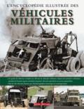 Terres éditions - L'Encyclopédie illustrée des véhicules militaires.