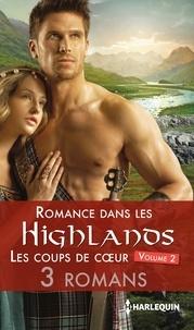 Terri Brisbin et Suzanne Barclay - Romance dans les Highlands : les coups de coeur 2.