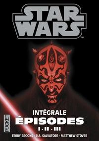 Terry Brooks et R. A. Salvatore - Intégrale prélogie - La Menace fantôme ; L'Attaque des clones ; La Revanche des Sith.