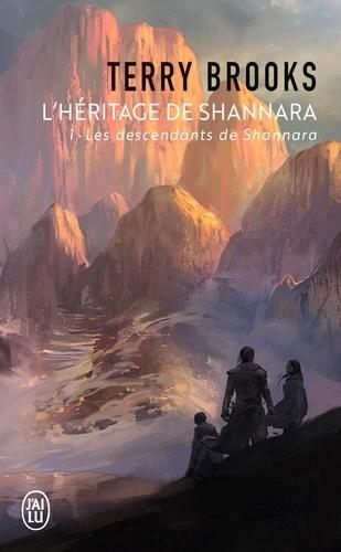 L'Héritage de Shannara Tome 1 Les descendants de Shannara