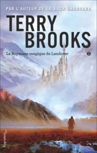 Terry Brooks - Le Royaume magique de Landover Intégrale Tome 1 : .