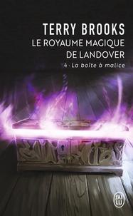 Terry Brooks - Le Royaume magique de Landover Tome 4 : La boîte à malice.