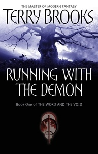 Terry Brooks - Running With The Demon - The Word and the Void Series: Book One.