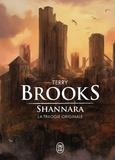 Terry Brooks - Shannara  : La trilogie originale : L'épée de Shannara ; Les pierres elfiques de Shannara ; L'enchantement de Shannara.