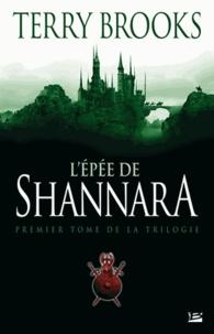 Terry Brooks - Shannara Tome 1 : L'Epée de Shannara.