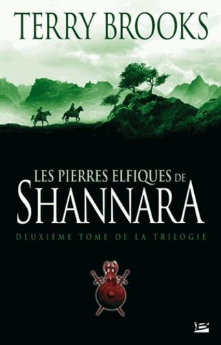 Terry Brooks - Shannara Tome 2 : Les Pierres elfiques de Shannara.