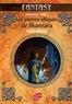 Terry Brooks - Shannara Tome 3 : Les pierres elfiques de Shannara.