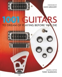 Terry Burrows - 1001 Guitars to Dream of Playing Before You Die.