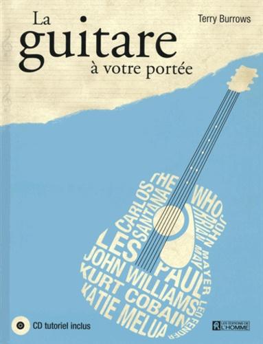 Terry Burrows - La guitare à votre portée. 1 CD audio