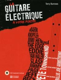 Terry Burrows - La guitare électrique à votre portée. 1 CD audio