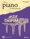 Terry Burrows - Le piano à votre portée. 1 CD audio